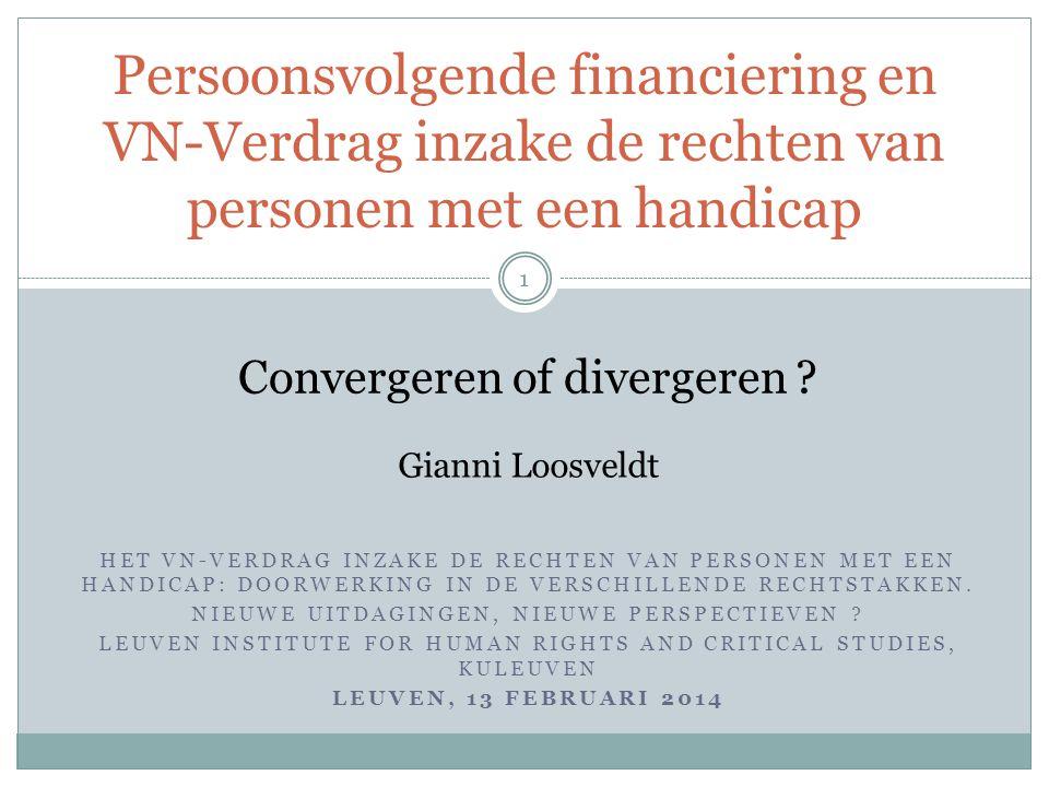 IV. PVF en wijze van ondersteuning van pmh De-institutionalisering ? Einde van 'de instelling' ? 12