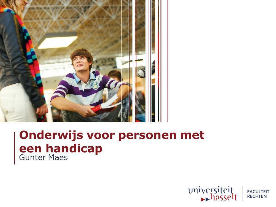 Onderwijs voor personen met een handicap Gunter Maes