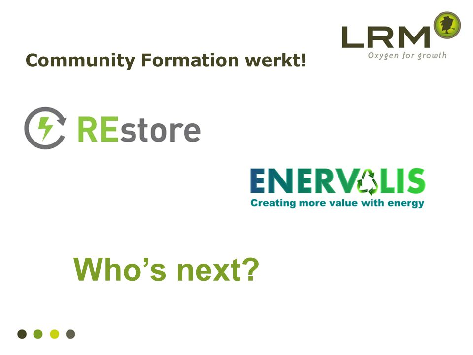 Who's next? Community Formation werkt!