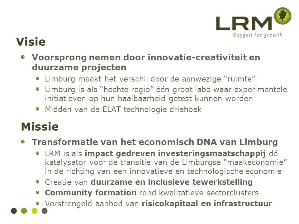 """Visie Voorsprong nemen door innovatie-creativiteit en duurzame projecten Limburg maakt het verschil door de aanwezige """"ruimte"""" Limburg is als """"hechte"""