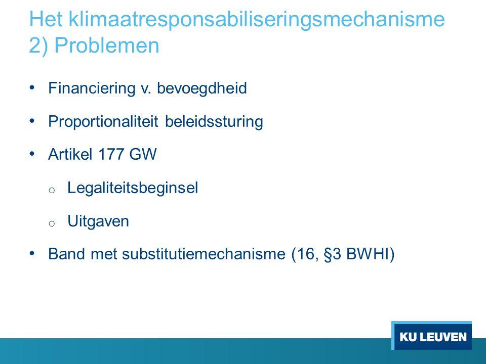 Het klimaatresponsabiliseringsmechanisme 2) Problemen Financiering v.