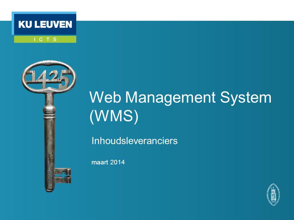 Web Management System (WMS) Inhoudsleveranciers maart 2014