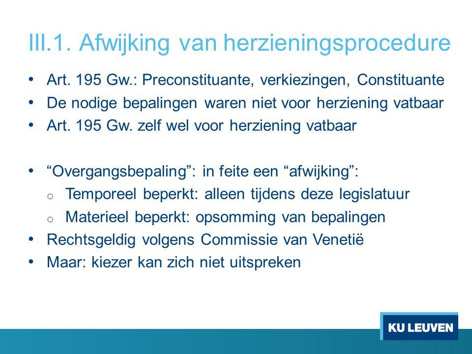 III.1. Afwijking van herzieningsprocedure Art.