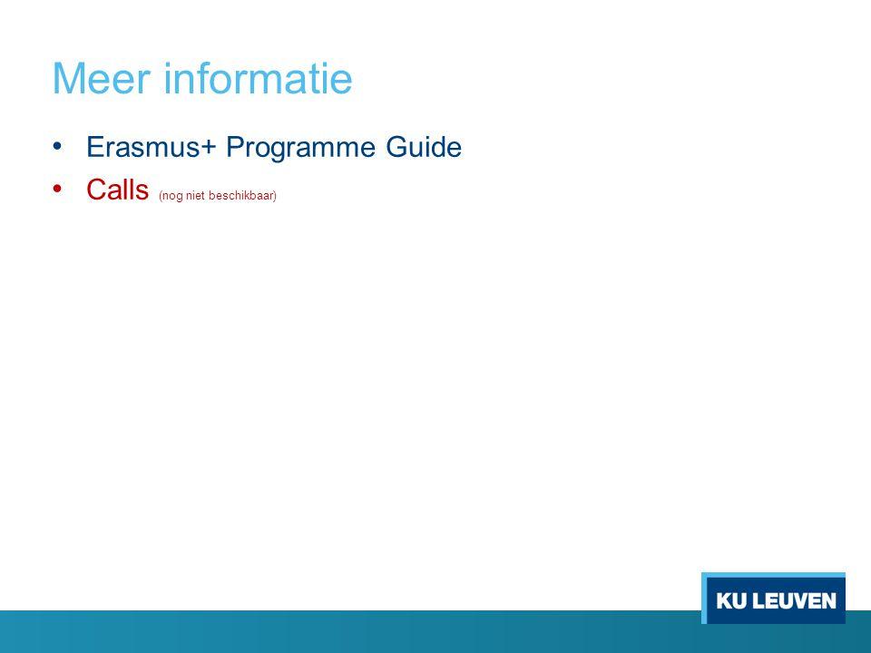 Meer informatie Erasmus+ Programme Guide Calls (nog niet beschikbaar)