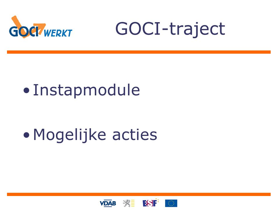 GOCI-traject Instapmodule Mogelijke acties