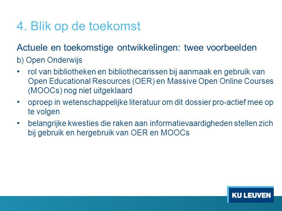 Actuele en toekomstige ontwikkelingen: twee voorbeelden b) Open Onderwijs rol van bibliotheken en bibliothecarissen bij aanmaak en gebruik van Open Ed
