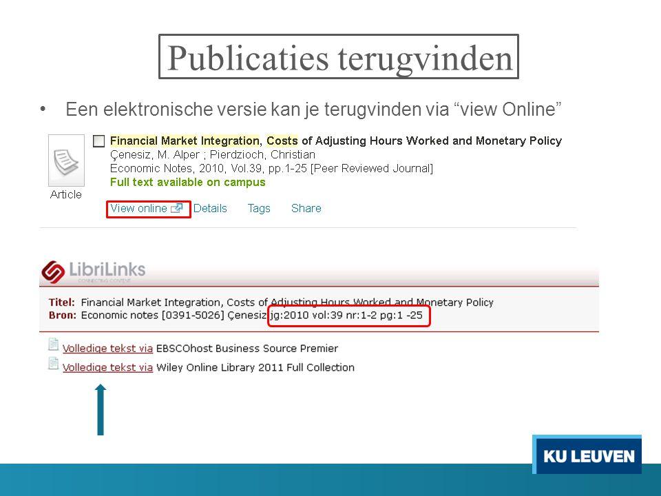 """Publicaties terugvinden Een elektronische versie kan je terugvinden via """"view Online"""""""