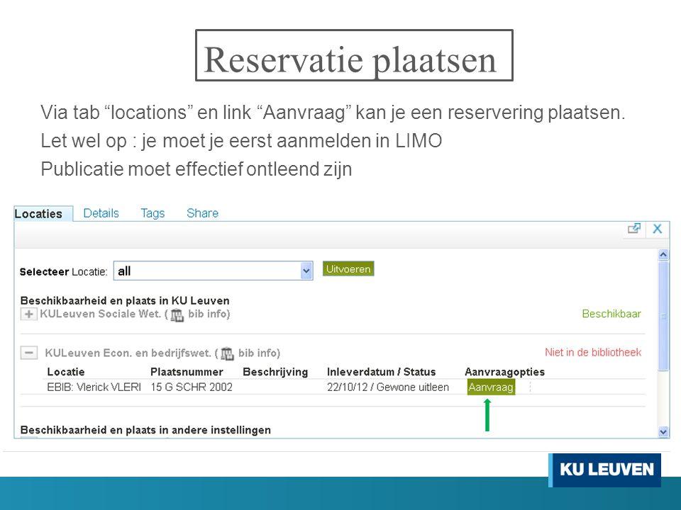 """Reservatie plaatsen Via tab """"locations"""" en link """"Aanvraag"""" kan je een reservering plaatsen. Let wel op : je moet je eerst aanmelden in LIMO Publicatie"""