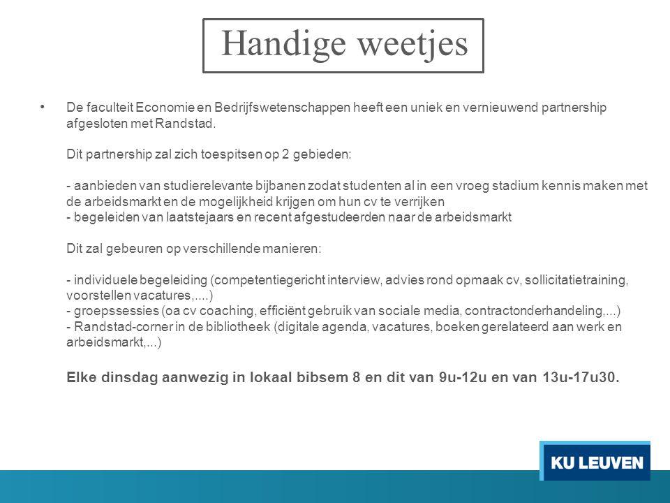 De faculteit Economie en Bedrijfswetenschappen heeft een uniek en vernieuwend partnership afgesloten met Randstad.