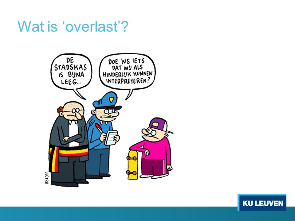 Wat is 'overlast'?