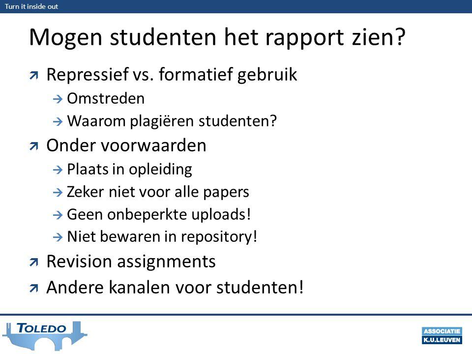 Turn it inside out Mogen studenten het rapport zien.