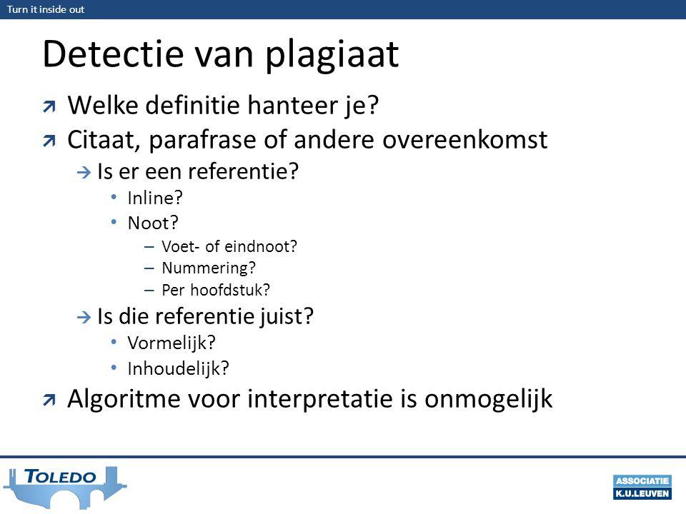 Turn it inside out Detectie van plagiaat  Welke definitie hanteer je.