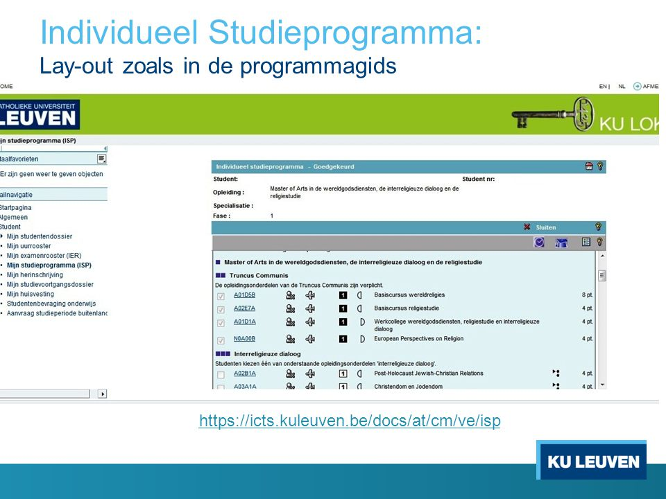 Individueel Studieprogramma: Lay-out zoals in de programmagids https://icts.kuleuven.be/docs/at/cm/ve/isp