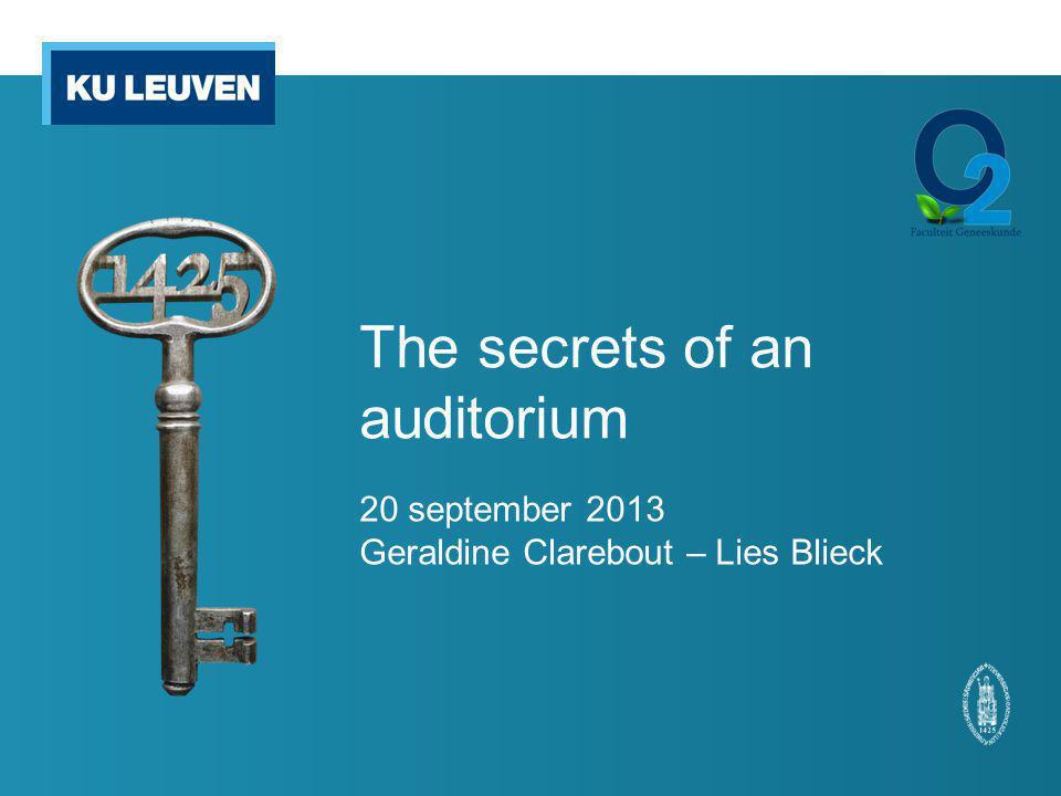 The secrets of an auditorium 20 september 2013 Geraldine Clarebout – Lies Blieck