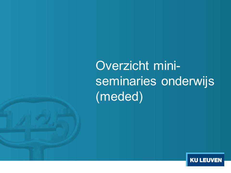 Overzicht mini- seminaries onderwijs (meded)