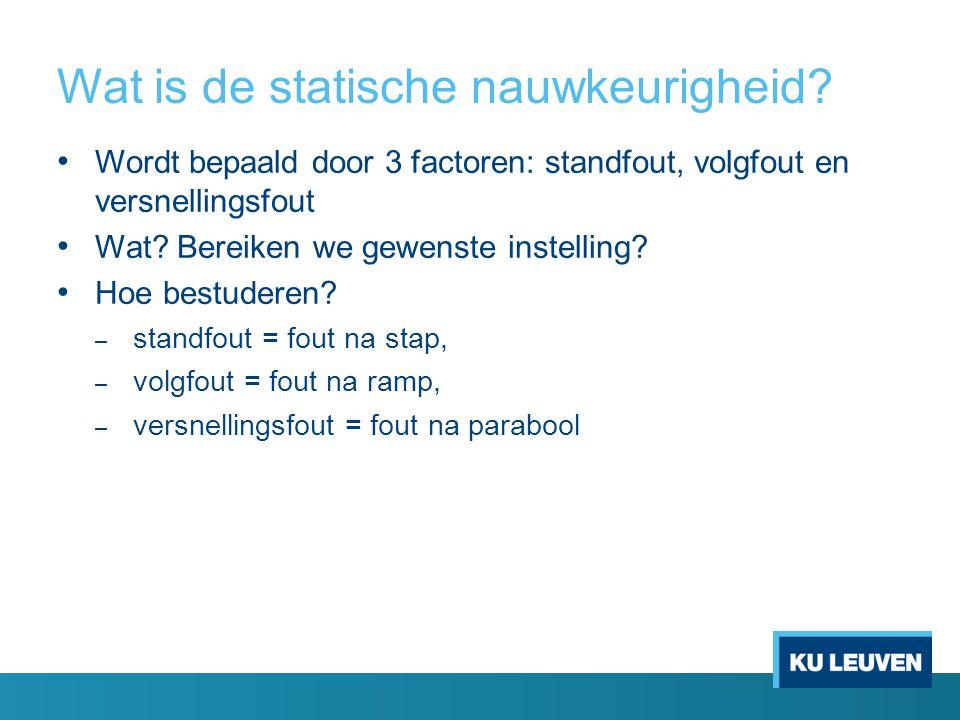 Wat is de statische nauwkeurigheid.