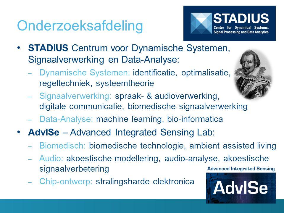 Onderzoeksafdeling STADIUS Centrum voor Dynamische Systemen, Signaalverwerking en Data-Analyse: – Dynamische Systemen: identificatie, optimalisatie, r