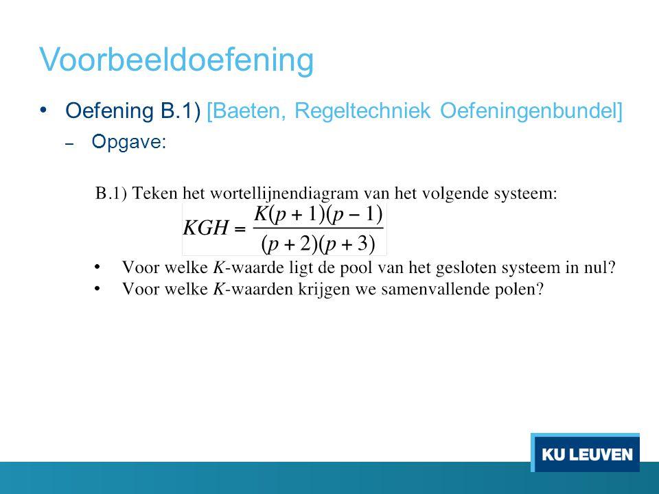 Oefening B.1) [Baeten, Regeltechniek Oefeningenbundel] – Opgave: Voorbeeldoefening