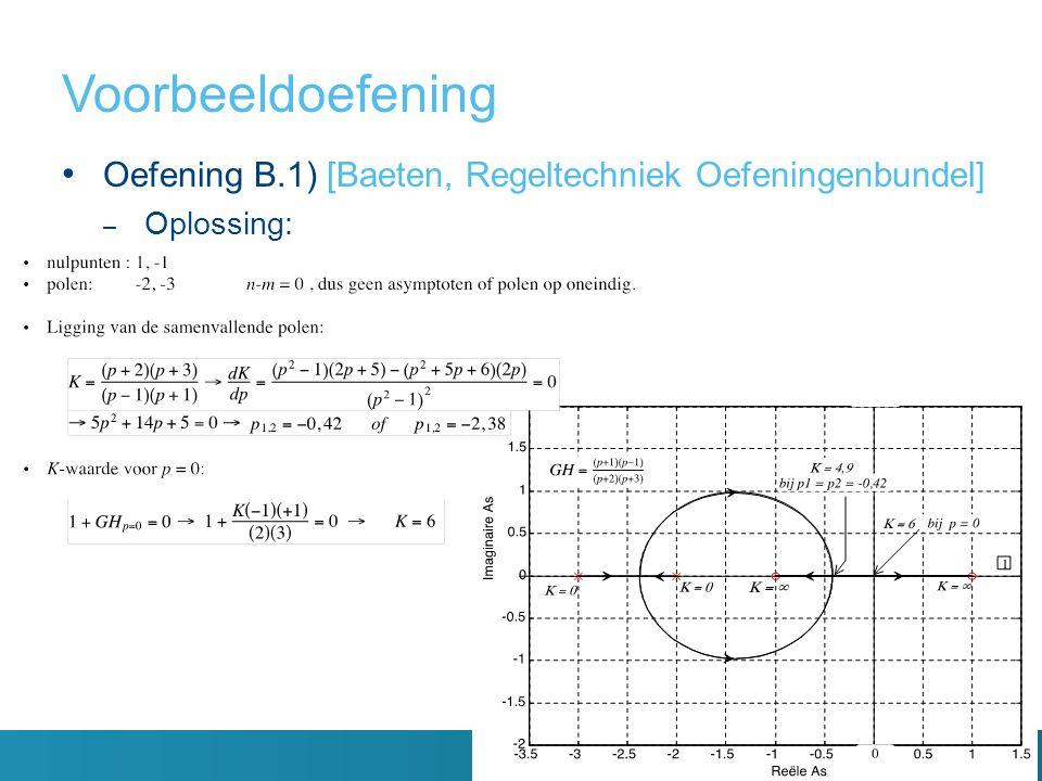 Oefening B.1) [Baeten, Regeltechniek Oefeningenbundel] – Oplossing: Voorbeeldoefening
