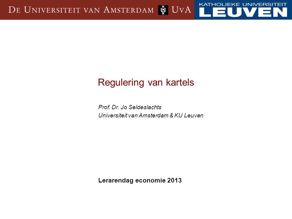 Regulering van kartels Prof.Dr.