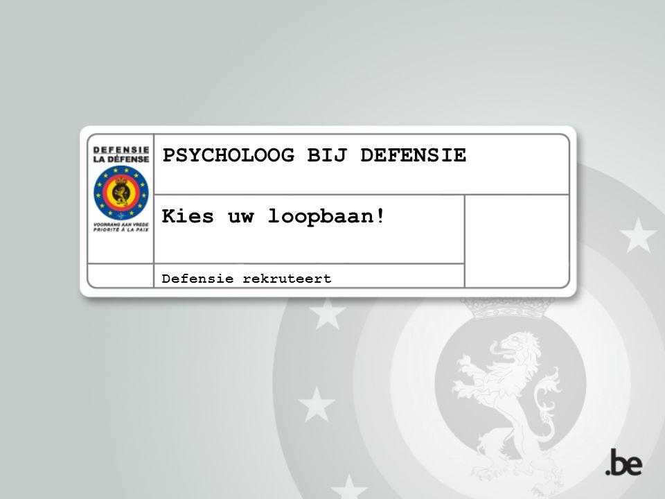Inhoud Selectieprocedure Militaire en professionele vorming Defensiepsycholoog: Loopbaan Het werk bij de Dienst Onthaal en Oriëntatie (DOO) De voordelen van een job bij Defensie Contact & Info