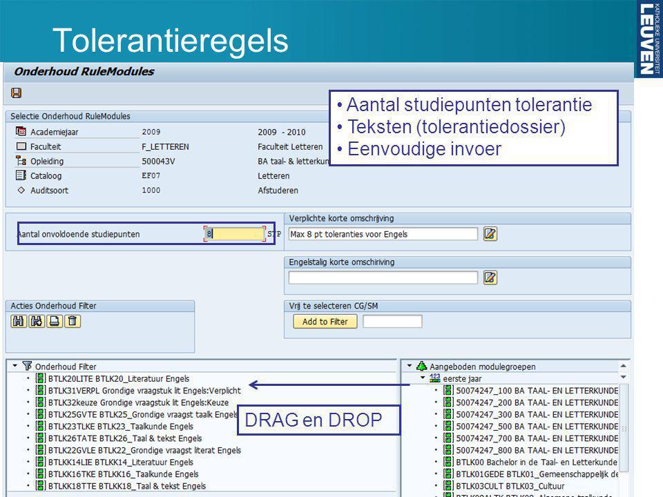 DRAG en DROP Aantal studiepunten tolerantie Teksten (tolerantiedossier) Eenvoudige invoer