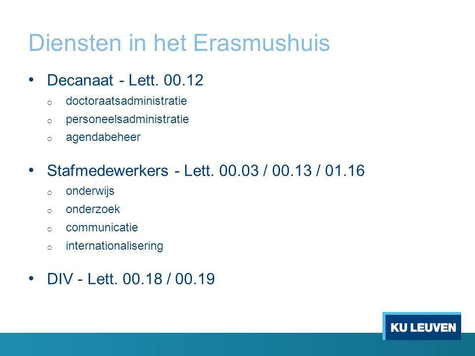 Diensten in het Erasmushuis Decanaat - Lett.