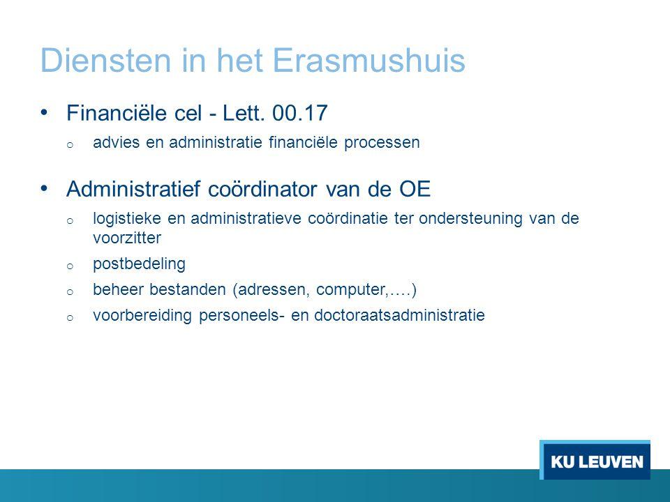 Diensten in het Erasmushuis Financiële cel - Lett.
