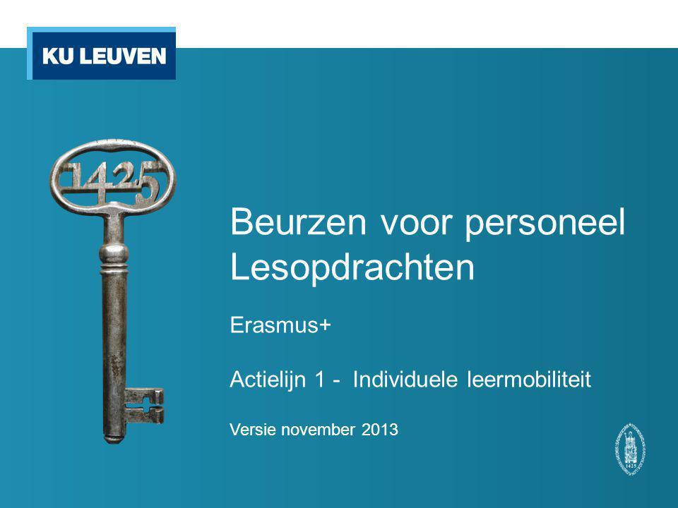 Beurzen voor personeel Lesopdrachten Erasmus+ Actielijn 1 - Individuele leermobiliteit Versie november 2013