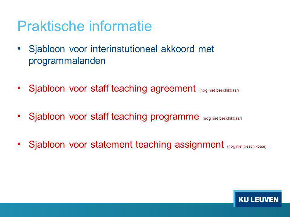 Meer informatie EPOS Erasmus Mobiliteit handboek 2013-2014 Erasmus+ Programme Guide - Learning Mobility of Individuals Dienst Internationalisering : Elke Timmermans