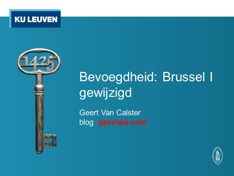 Bevoegdheid: Brussel I gewijzigd Geert Van Calster blog gavclaw.com