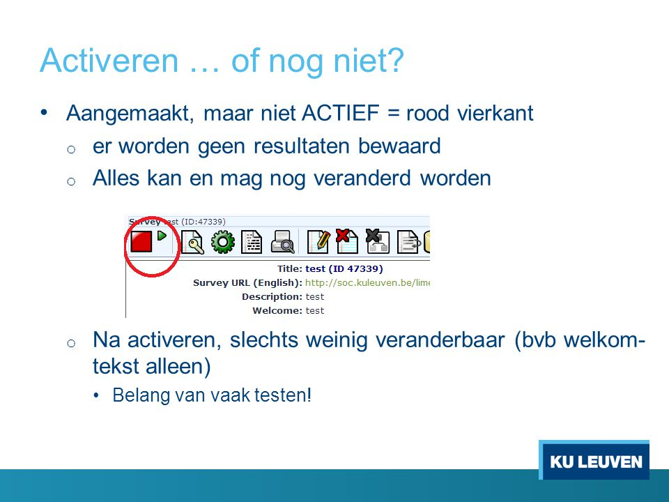 Activeren … of nog niet.