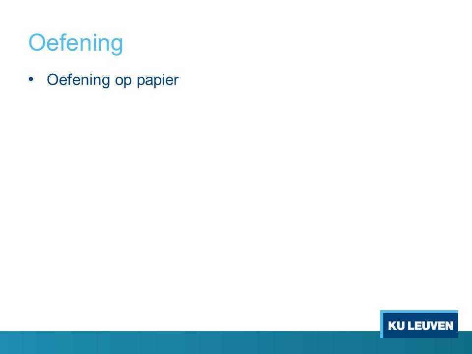 Oefening Oefening op papier