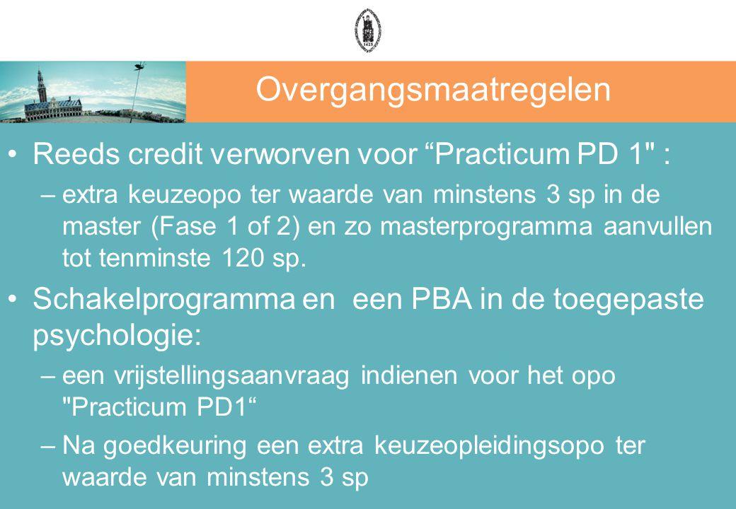 """Overgangsmaatregelen Reeds credit verworven voor """"Practicum PD 1"""
