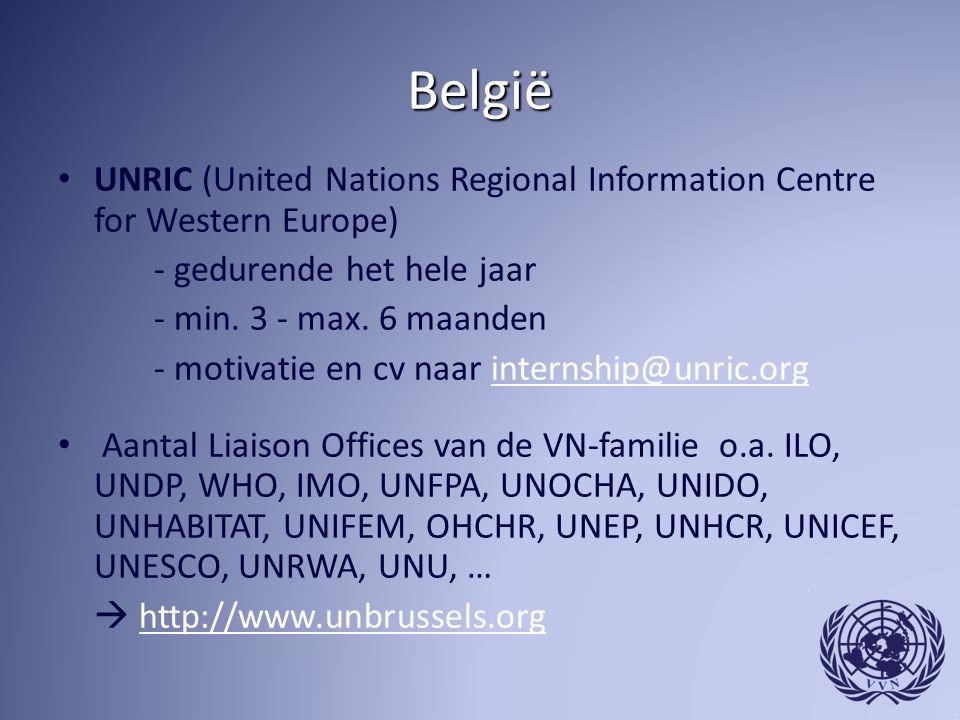 België UNRIC (United Nations Regional Information Centre for Western Europe) - gedurende het hele jaar - min. 3 - max. 6 maanden - motivatie en cv naa