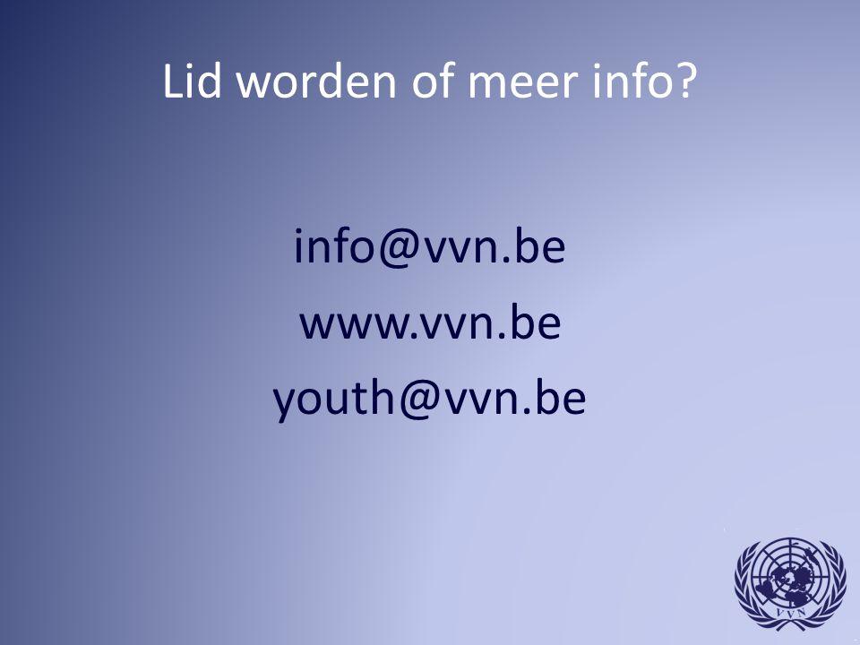 Lid worden of meer info? info@vvn.be www.vvn.be youth@vvn.be