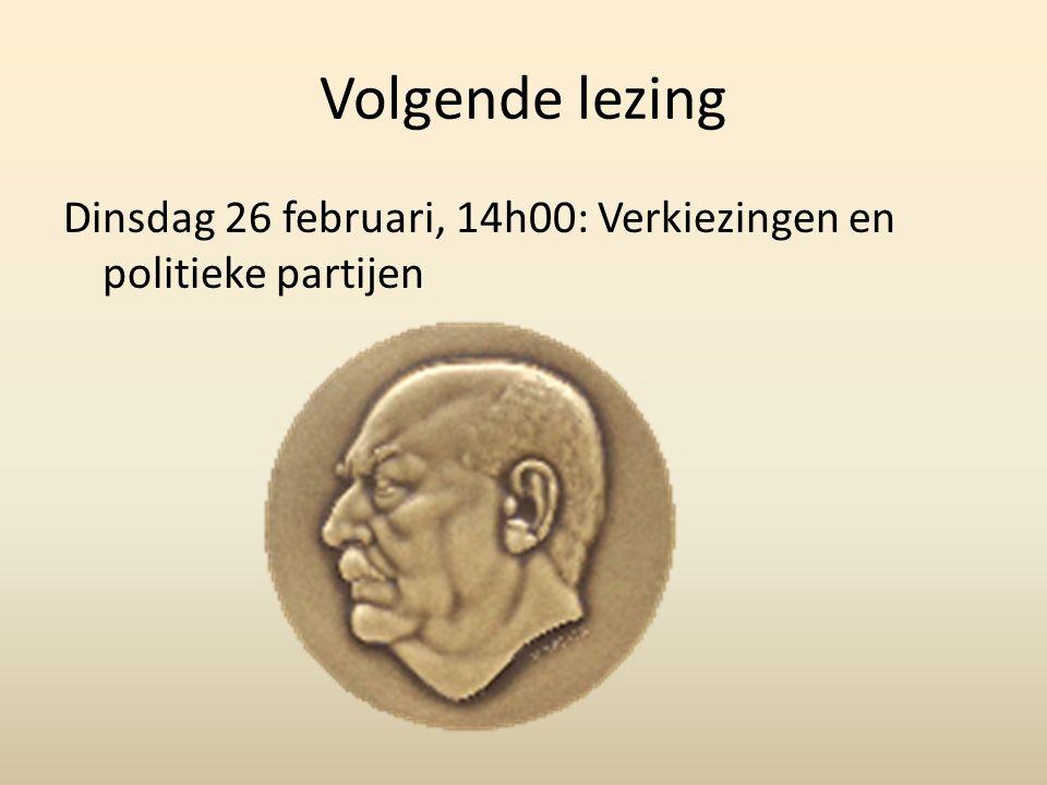 Volgende lezing Dinsdag 26 februari, 14h00: Verkiezingen en politieke partijen