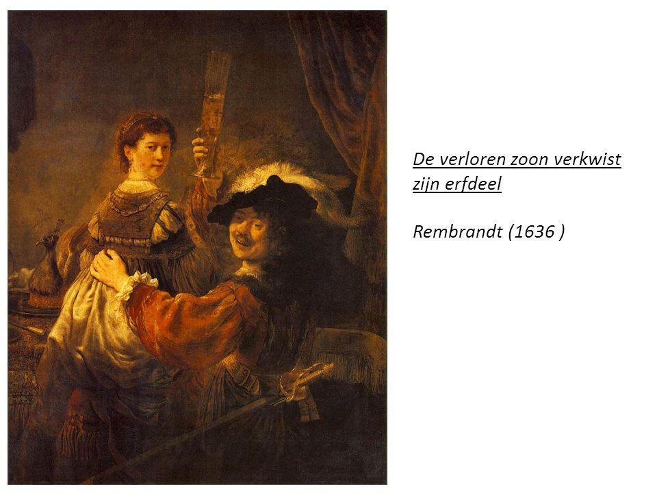 De verloren zoon verkwist zijn erfdeel Rembrandt (1636 )