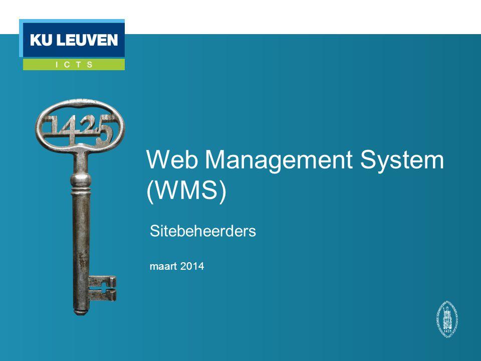 Web Management System (WMS) Sitebeheerders maart 2014