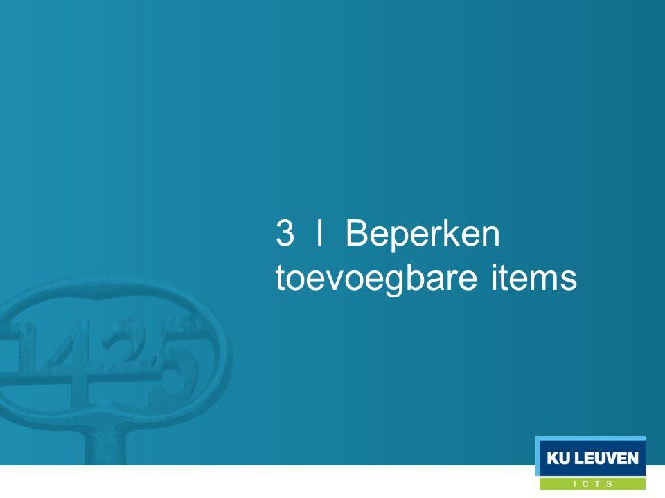 3 l Beperken toevoegbare items