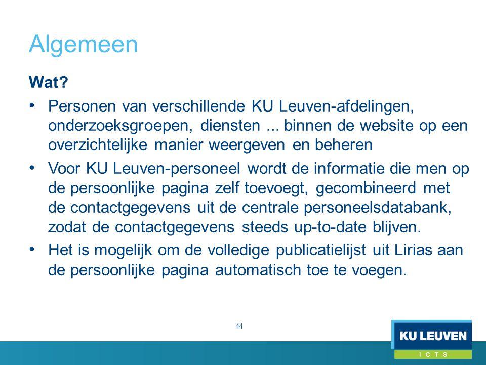 Algemeen 44 Wat. Personen van verschillende KU Leuven-afdelingen, onderzoeksgroepen, diensten...