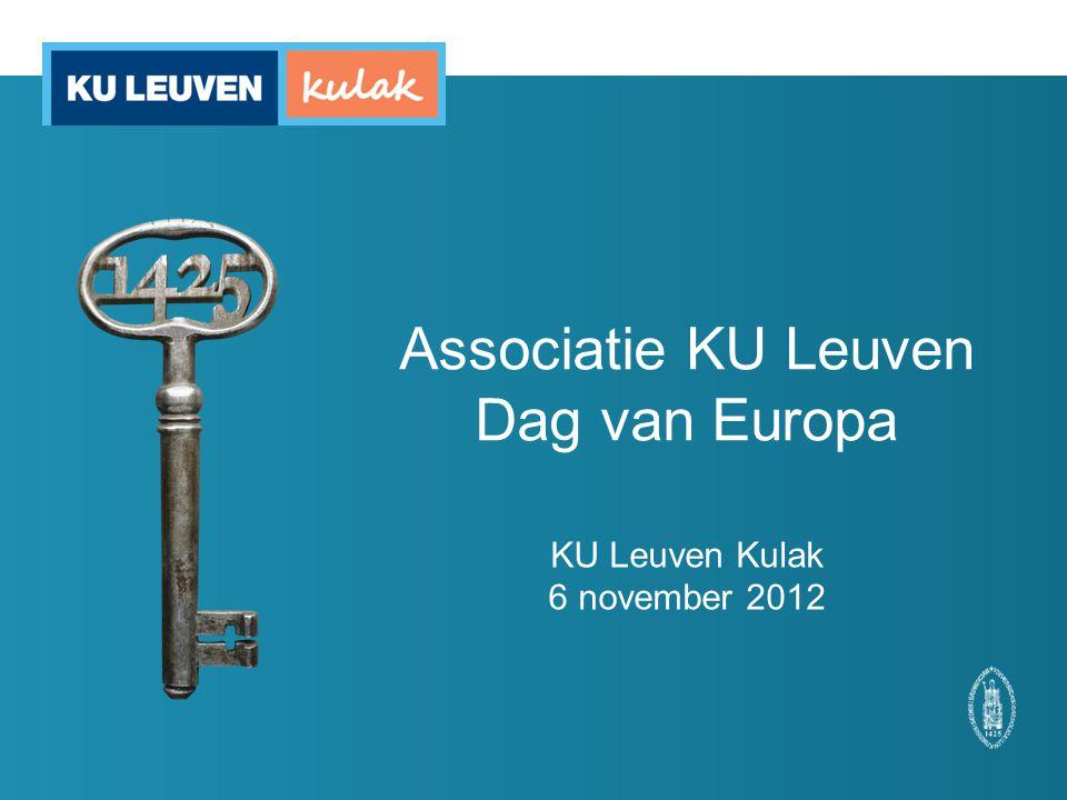 Associatie KU Leuven Dag van Europa KU Leuven Kulak 6 november 2012