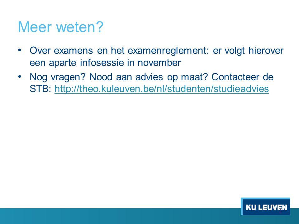 Over examens en het examenreglement: er volgt hierover een aparte infosessie in november Nog vragen.