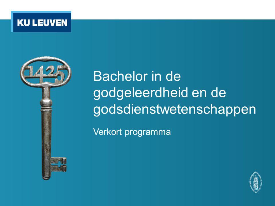 Bachelor in de godgeleerdheid en de godsdienstwetenschappen Verkort programma
