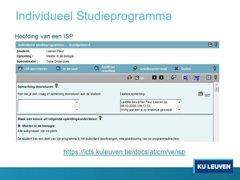 Individueel Studieprogramma Lay-out zoals in de programmagids https://icts.kuleuven.be/docs/at/cm/ve/isp