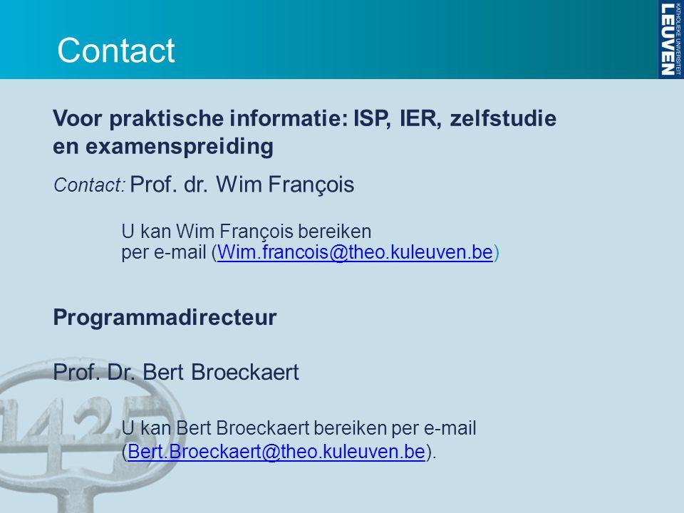Contact: Prof. dr. Wim François U kan Wim François bereiken per e-mail (Wim.francois@theo.kuleuven.be)Wim.francois@theo.kuleuven.be Voor praktische in