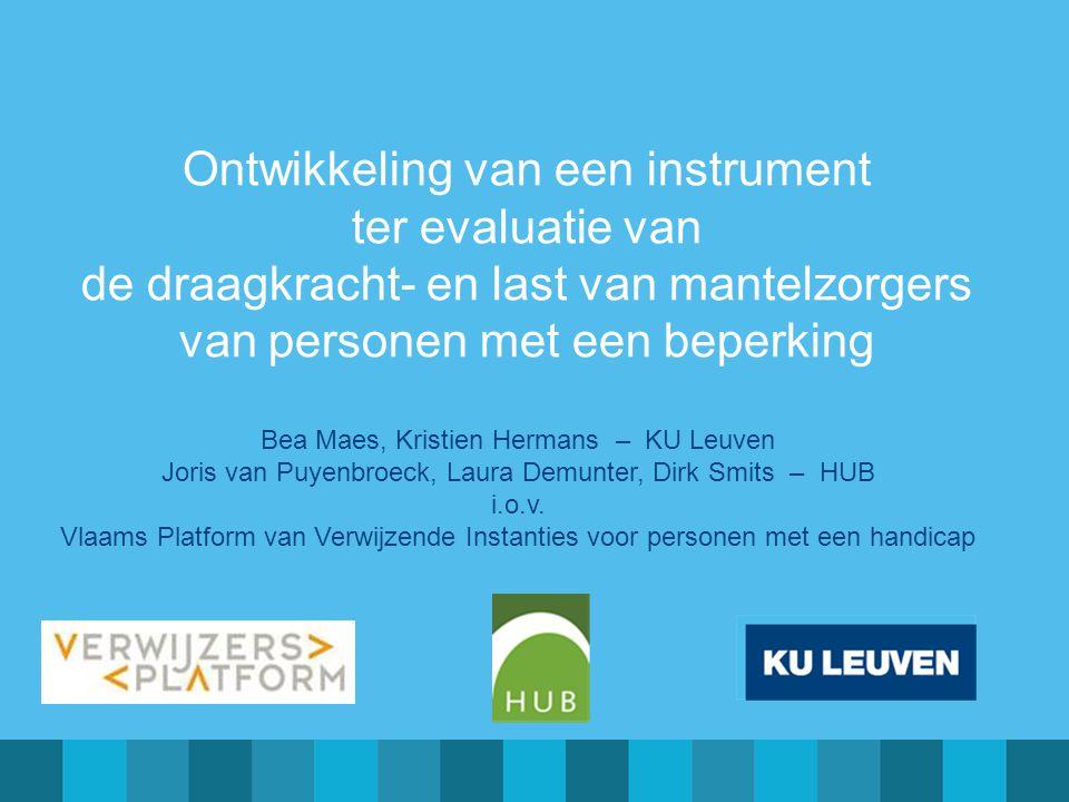Bea Maes, Kristien Hermans – KU Leuven Joris van Puyenbroeck, Laura Demunter, Dirk Smits – HUB i.o.v. Vlaams Platform van Verwijzende Instanties voor