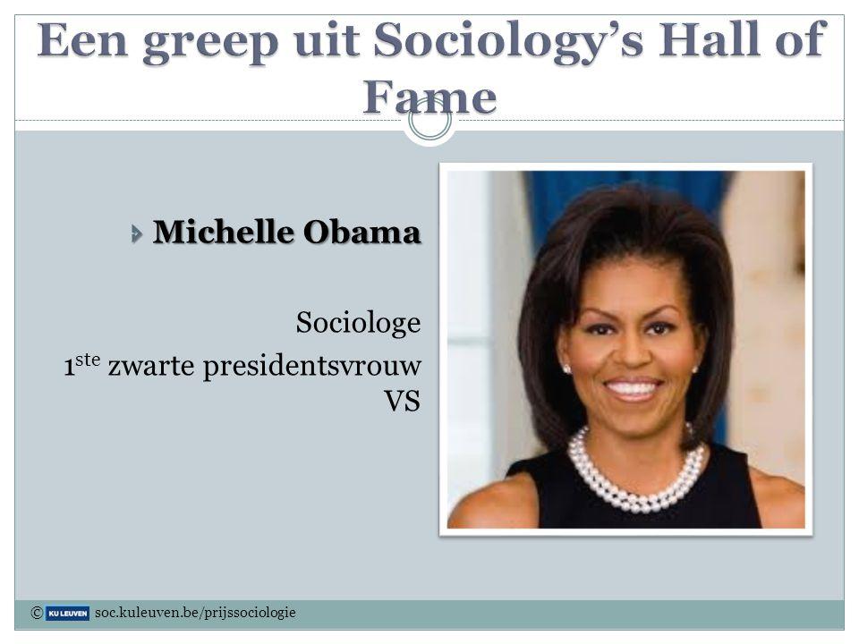  Michelle Obama Sociologe 1 ste zwarte presidentsvrouw VS © soc.kuleuven.be/prijssociologie