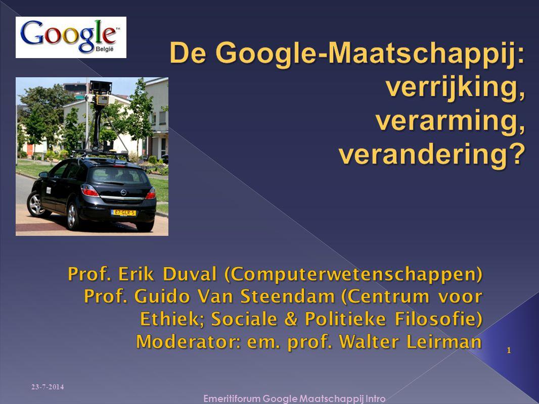 23-7-2014 1 Emeritiforum Google Maatschappij Intro