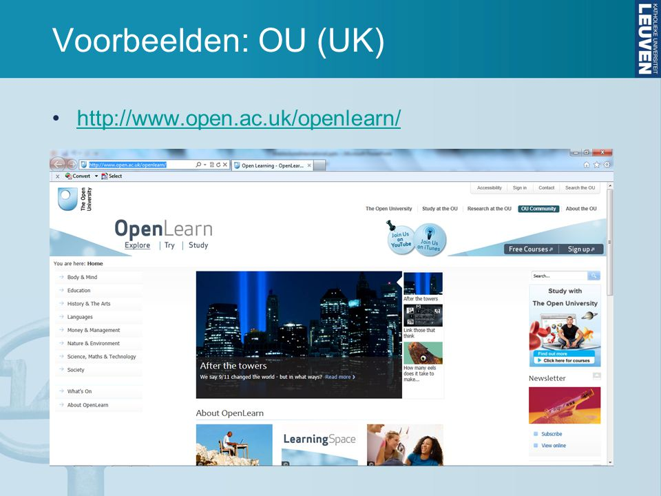Voorbeelden: OU (UK) http://www.open.ac.uk/openlearn/